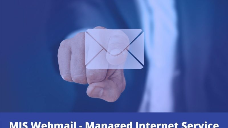 All about MIS(Managed Internet Service) Webmail and EQ Webmail